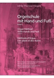 Orgelschule mit Hand und Fuß Band 1