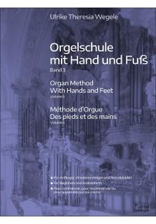Orgelschule mit Hand und Fuß Band 3