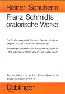 Franz Schmidts oratorische Werke