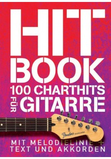 Hitbook: 100 Charthits für Gitarre