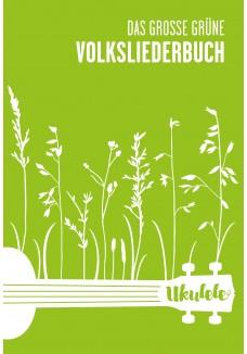 Das große grüne Volksliederbuch