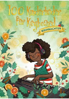 100 Kinderlieder für Keyboard - Weihnachten