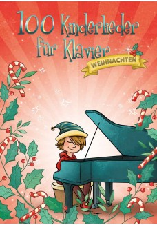 100 Kinderlieder für Klavier - Weihnachten