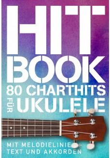 Hitbook - 80 Charthits für Ukulele