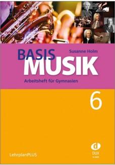 Basis Musik 6 - Arbeitsheft