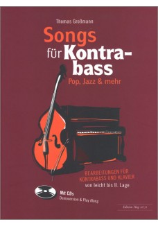 Songs für Kontrabass -  Rock, Pop, Jazz,