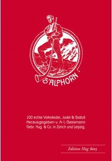 Alphorn op. 18 - 100 echte Volkslieder,