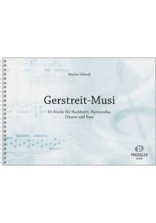 Gerstreit-Musi
