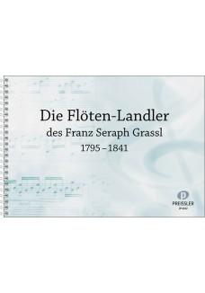 Die Flöten-Landler des Franz Seraph Grassl (1795-1