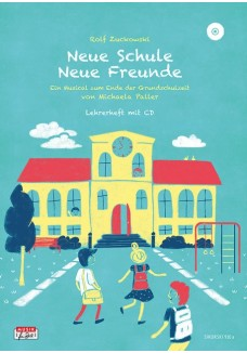 Neue Schule - Neue Freunde