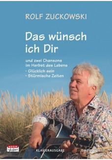 Das wünsch ich Dir & zwei Chansons im Herbst des Lebens
