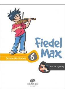 Fiedel-Max 6 Violine - Klavierbegleitung