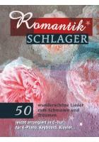 Romantikschlager- 50 wunderschöne Lieder