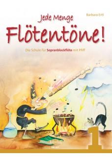Jede Menge Flötentöne! Band 1